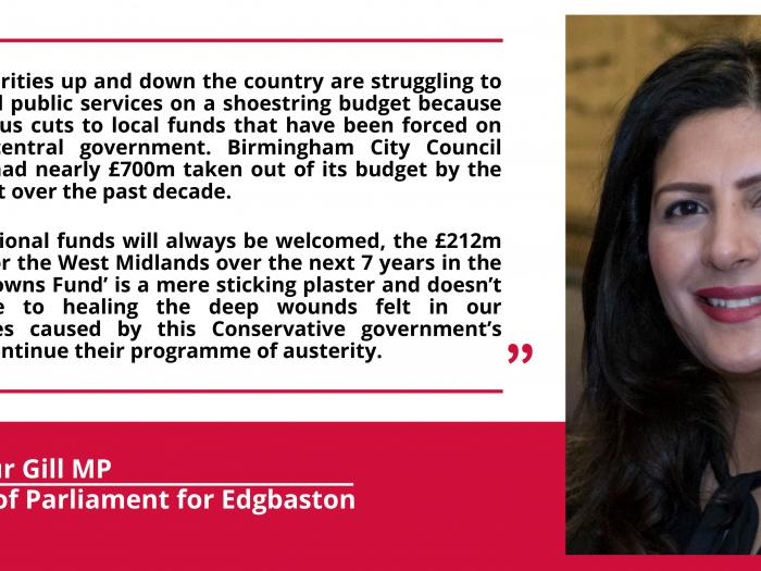 Preet Kaur Gill MP's response to 'Stronger Towns Fund' announcement.